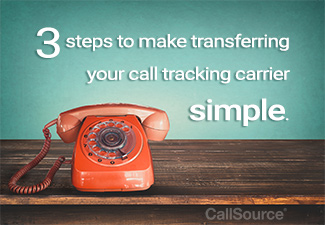 3 Things That Will Make Transferring Your Call Tracking Carrier Simple