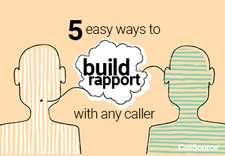 5 easy ways to build rapport with any caller