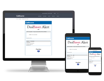 Never miss a sales appointment opportunity with CallSource DealSaver Alerts