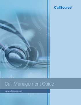 CallSource Call Management Guide: Why Your Business Needs a Call Management Solution