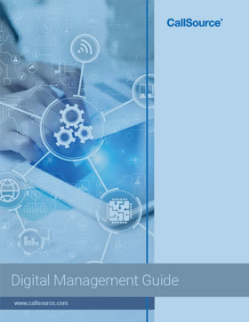 CallSource Digital Management Guide: Learn How to Effectively Use Digital Management at Your Business