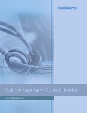 CallSource Call Management Guide: Why Your Hearing Office Needs a Call Management Solution