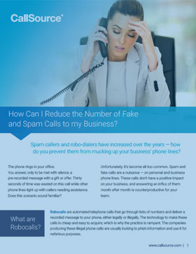 How Can I Reduce the Number of Fake and Spam Calls to My Business?