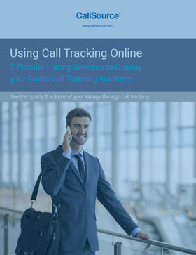 Using Call Tracking Online: 7 Popular Listing Services to Display Your Static Call Tracking Numbers