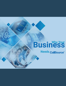 Guide: Why Your Business Needs CallSource