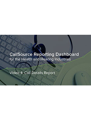 CS Reporting Dashboard – Video 4: Call Details Report