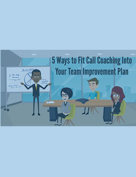 Video - How to fit call coaching into your team incentive plan